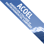 ACOEL American College of Environmental Lawyers