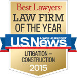 Best Lawyers Law Firm of the Year 2015 Litigation-Construction