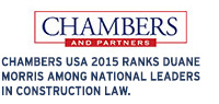 Chambers USA 2011 ranks Duane Morris among national leaders in construction law