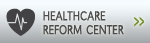 Healthcare Reform Center