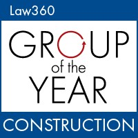 Law360 Group of the Year: Construction