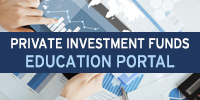 Private Investment Funds Education Portal