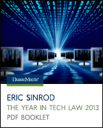 Eric Sinrod: The Year in Tech Law 2012