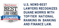 Duane Morris Practice Groups Receive Top Rankings from U.S. News-Best Lawyers for 2014